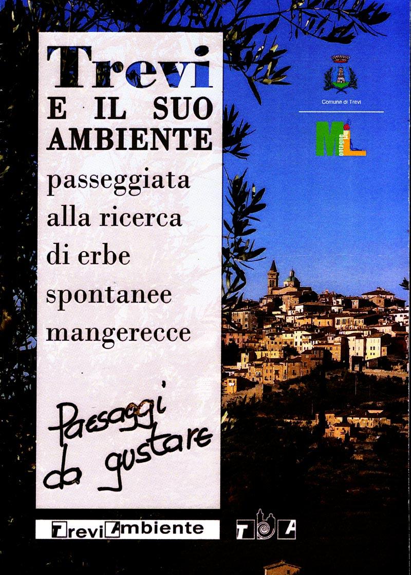 Grafica di Tiziana Ravagli, Danilo Rapastella (Comunità montana dei Monti Martani, Serano e Subasio. Immagine di copertina di Giampaolo Filippucci, Tiziana Ravagli
